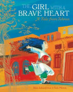 The Girl with a Brave Heart - Rita Jahanforuz