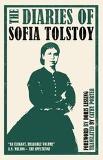 The Diaries of Sofia Tolstoy - Sofia Tolstoy