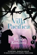 Villa Pacifica - Kapka Kassabova