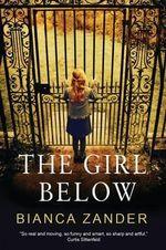 The Girl Below - Bianca Zander