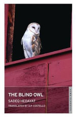 The Blind Owl : With FREE tote bag* - Sadegh Hedayat