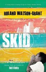Skid - Roland Watson Grant