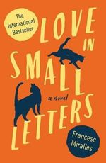 Love in Small Letters - Francesc Miralles