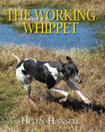 The Working Whippet - Helen Hansell
