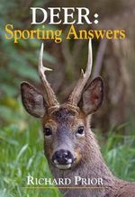 Deer : Sporting Answers - Richard Prior
