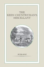 The Keen Countryman's Miscellany - Peter Holt