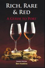RICH RARE AND RED : A GUIDE TO PORT - Ben Howkins