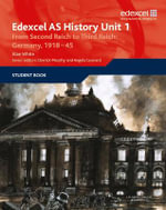 Edexcel GCE History AS Unit 1 F7 from Second Reich to Third Reich : Germany 1918-45 - Alan White
