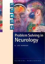Problem Solving in Neurology