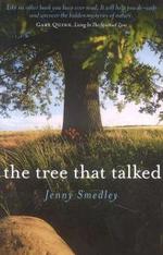 The Tree That Talked - Jenny Smedley