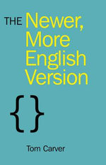 The Newer, More English Version - Tom Carver
