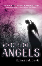 Voices of Angels - Hannah M. Davis