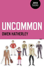 Uncommon : An Essay on Pulp - Owen Hatherley