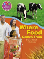 Where Food Comes from : The Best Start in Science - Ronne Randall