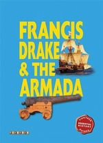 Essential History Guides : Francis Drake & the Armada