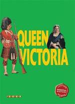 Queen Victoria : Ticktock Essential History Guides