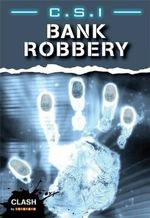 C.S.I. : Bank Robbery : Clash Series - John Townsend