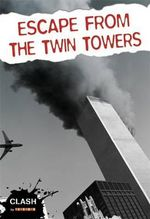 Escape from the Twin Towers : Clash Series - Andra Serlin Abramson