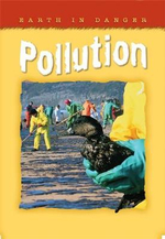 Pollution : Earth in Danger Series - Helen Orme