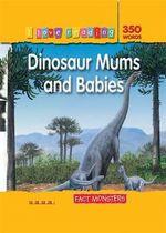 Fact Monsters 350 Words : Dinosaur Mums and Babies - TickTock