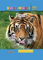 Tiger! : Fact Hounds : I Love Reading Series