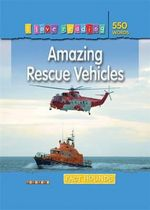 Amazing Rescue Vehicles : Fact Hounds : I Love Reading Series - Frances Ridley