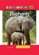 Elephants in Danger : Fact Files : I Love Reading Series - Helen Orme