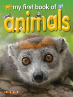 My First Book of Animals - Dee Phillips