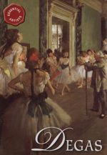 Degas : Essential Artists Series - David Spence