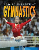 How to Improve at Gymnastics - Heather Brown