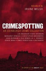 Crimespotting : An Edinburgh Crime Collection - Ian Rankin
