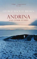 Andrina And Other Stories - George Mackay Brown
