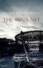 The Sun's Net - George Mackay Brown