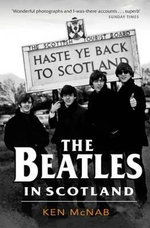 The Beatles in Scotland - Ken McNab