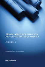 Design Law : European Union and United States of America - Uma Suthersanen