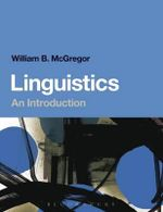Linguistics : An Introduction - William McGregor