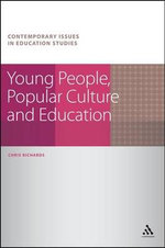 Young People, Popular Culture and Education - Chris Richards