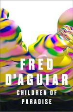 Children of Paradise - Fred D'Aguiar