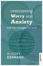 Overcoming Worry and Anxiety - Jerry Kennard