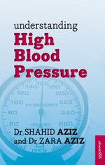 Understanding High Blood Pressure - Shahid Aziz