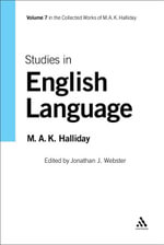 Studies in English Language : Volume 7 - Michael A. K. Halliday