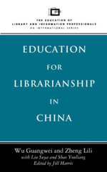 Education for Librarianship in China - Wu Guangwei