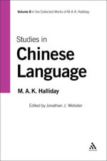 Studies in Chinese Language : Volume 8 - Michael A. K. Halliday