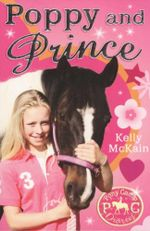 Poppy and Prince : Pony Camp Diaries - Kelly McKain