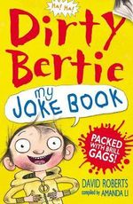 The Dirty Bertie Joke Book - David Roberts
