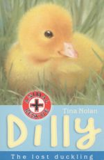 Dilly : The Lost Duckling - Tina Nolan