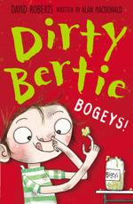 Bogeys! : Dirty Bertie - David Roberts