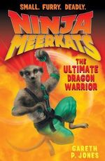 The Ultimate Dragon Warrior - Gareth P. Jones