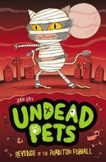 Revenge of the Phantom Furball : Undead Pets Series : Book 2 - Sam Hay