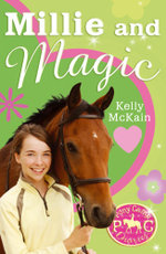 Millie and Magic - Kelly McKain